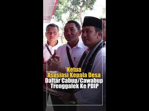 Ketua Asosiasi Kepala Desa Daftar Cabup/Cawabup Trenggalek Ke PDIP