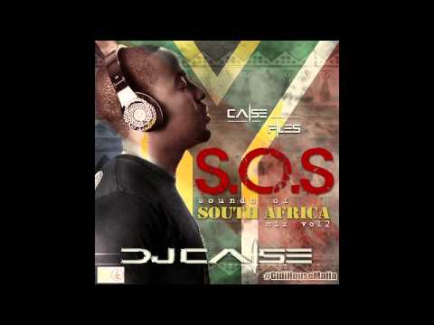 DJ Caise – Sounds of South Africa (S.O.S) VOL 2