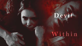 Кэтрин и Стефан, Stefan & Katherine || Devil Within