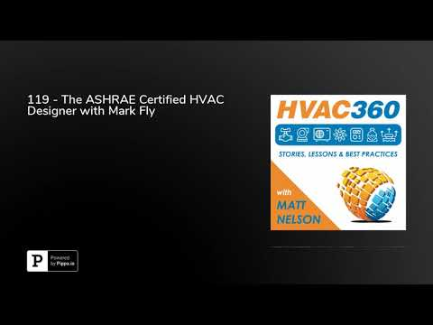119 - The ASHRAE Certified HVAC Designer with Mark Fly - YouTube