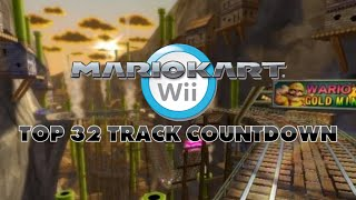 Mario Kart Wii - Top 32 Tracks Countdown