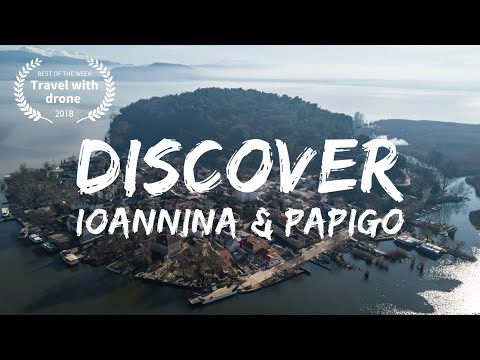 Discover Ioannina and Papigo 🇬🇷 by SkyEye