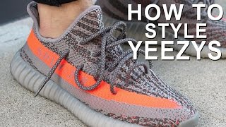 HOW TO WEAR YEEZYS | HOW TO STYLE YEEZY BOOST 350