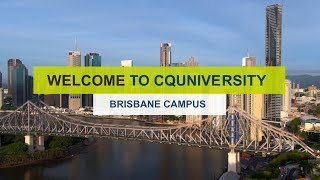 Welcome to CQUniversity Brisbane