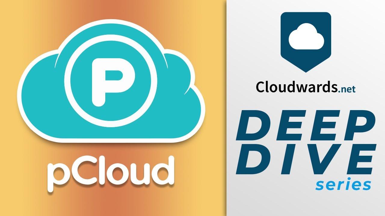 pCloud Review & Deep Dive Tutorial 2020