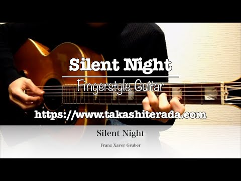 Silent Night - Fingerstyle Guitar / Takashi Terada