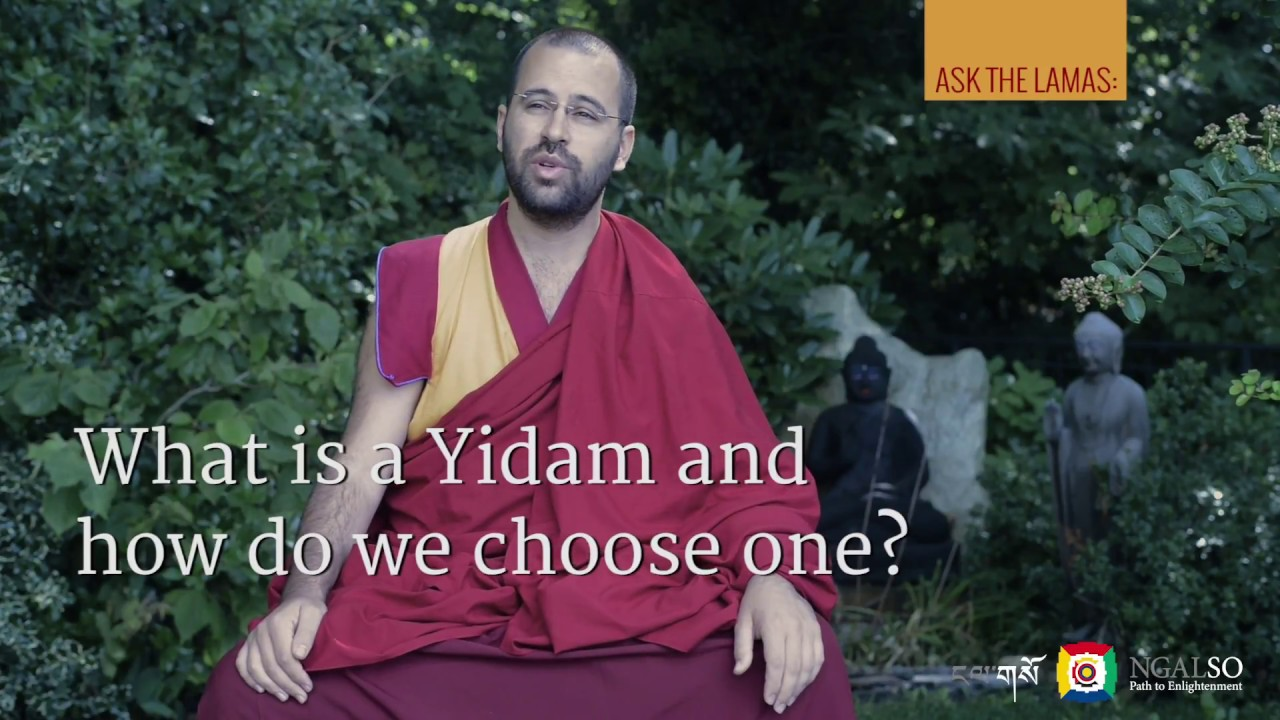 What is a Yidam and how do we choose one?