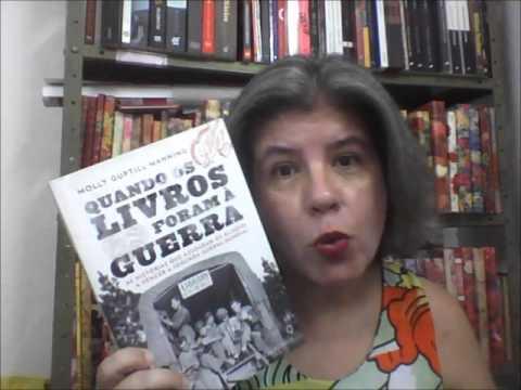 Quando Os Livros Foram À Guerra, Molly Guptill Manning