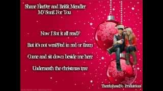 Shane Harper And Brigit Mendler - My Song For You Lyrics (TherekahasulyoProductions 2012)
