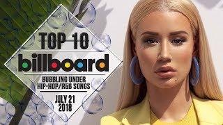 Top 10 • US Bubbling Under Hip-Hop/R&B Songs • July 21, 2018 | Billboard-Charts