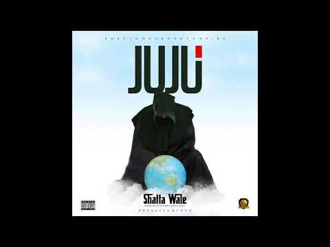 """Shatta Wale – """"Juju"""""""