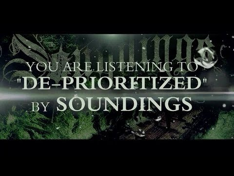 DE-PRIORITIZED - Soundings (Official Lyric Video)
