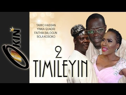 TIMILEYIN 2 - Yopruba Nollywood Movie - Faithia Balogun, Yinka Quadri, Sola Kosoko