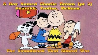 A Boy Named Charlie Brown Complete Soundtrack [pt. 2 The Soundtrack That Almost Was] (12041969)