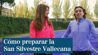Cómo preparar la San Silvestre Vallecana