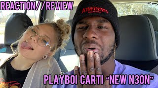 Playboi Carti - New N3on (Official Reaction//Review) LETS GET LIT!!