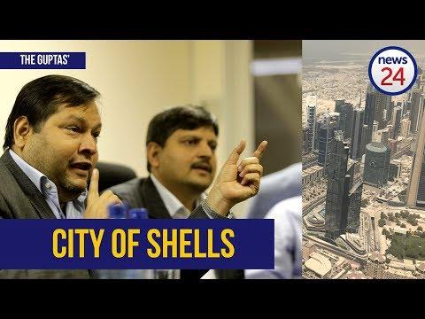 News24 presents: Dubai - the Guptas' City of shells