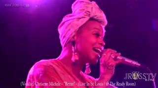 """James Ross @ Chrisette Michele - """"Better / The Ready Room"""" - www.Jross-tv.com (St. Louis)"""