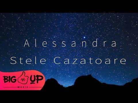 Alessandra – Stele cazatoare [Versuri 2018] Video