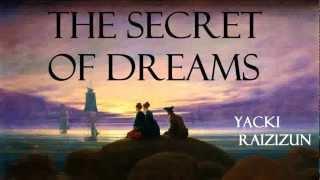 The Secret of Dreams - FULL Audio Book - by Yacki Raizizun   GreatestAudioBooks