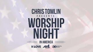 Worship Night In America 2018