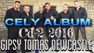 GIPSY TOMAS NEWCASTLE 2016 CELY ALBUM