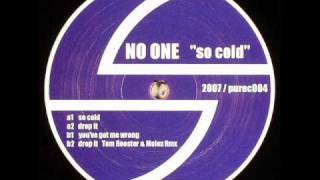 No One - You've got me wrong