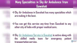 For Risk-Free Transportation Choose Sky Air Ambulance in Kolkata