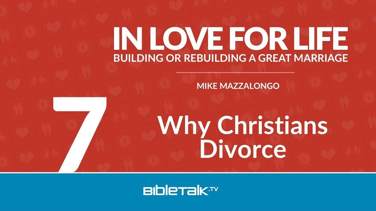 7. Why Christians Divorce