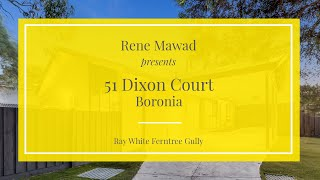 51 Dixon Court, Boronia - Ray White Ferntree Gully