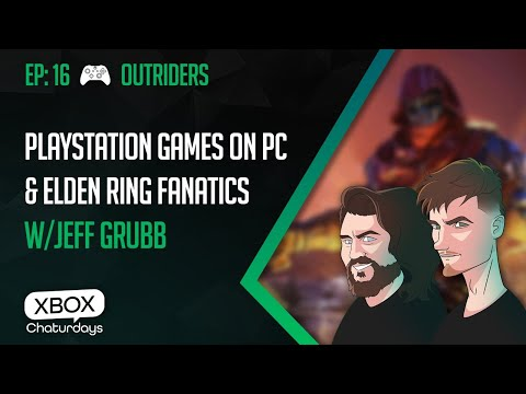 Xbox Chaturdays Live: PS5 on PC and Elden Ring fanatics with Jeff Grubb