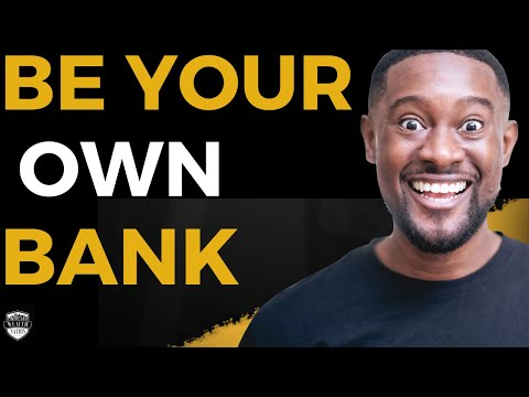 How To Become Your Own Bank | Wealth Nation