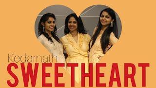 #SWEETHEART/ KEDARNATH/ SARA ALI KHAN/ WEDDING CHOREO/ SHAADI DANCE/ RITU
