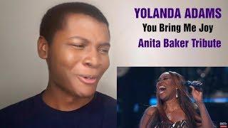 "YOLANDA ADAMS - ""You Bring Me Joy"" Anita Baker Tribute (REACTION)"