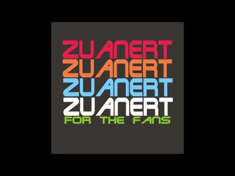 zuanert - for the fans
