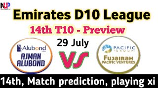 Emirates D10 league 14th match Preview 2020 | FPV vs AAD 14th t10 prediction | playing xi, Dream11