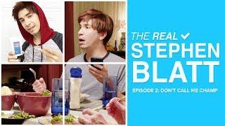 Don't Call Me Champ - The Real Stephen Blatt (Episode 2)