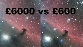 ASTROPHOTOGRAPHY SHOOT OUT: £600 vs £6000