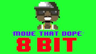 Move That Dope (8 Bit Remix Cover Version) [Tribute to Future ft. Pharrell, Pusha T, Casino]