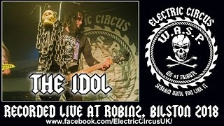 Electric Circus UK (WASP Tribute) - The Idol (W.A.S.P. cover)