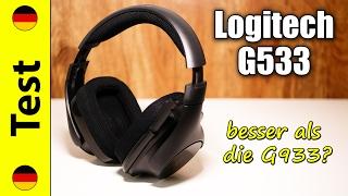 Logitech G533 Test | besser als die G933? (deutsch)