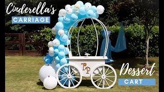 Cinderellas Carriage DIY | Dessert Cart DIY