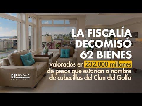 La Fiscalía decomisó 62 bienes valorados en 232.000 millones de pesos que estarían a nombre de cabecillas del Clan del Golfo