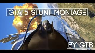 GTA 5 Ultimate Stunt Montage (By GTB)