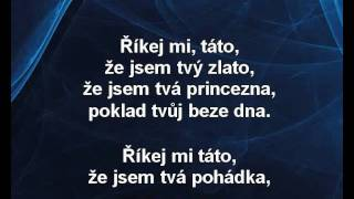 Jakub Smolík a Viktorka Genzerová - Říkej mi táto (karaoke z www.karaoke-zabava.cz)