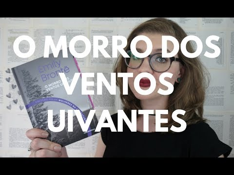 RESENHA: O Morro dos Ventos Uivantes (Emily Brontë)
