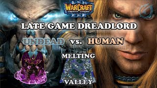 Grubby | Warcraft 3 The Frozen Throne | UD v HU - Late Game Dreadlord - Melting Valley