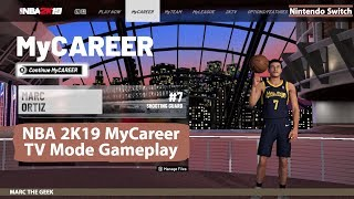 Nintendo Switch: NBA 2K19 MyCareer TV Mode Gameplay