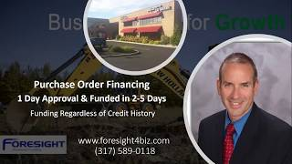 Purchase Order Financing 1 day approval
