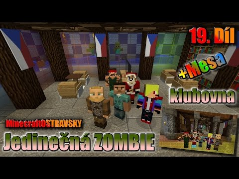#19 | MinecraftOSTRAVSKY - Jedinečná ZOMBIE klubovna | NEKONEČNÁ SÉRIE | [FULLHD]